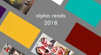 "Alpha Reads 2018 are now available in the library! The reads program is a district-wide initiative to increase student literacy. 1 title is selected as the ""District Read"" of the […]"